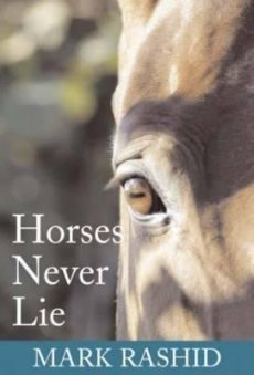 Horses Never Lie: Heart of Passive Leadership