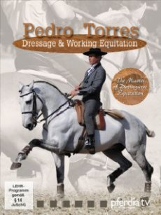 Pedro Torres: Dressage & Working Equitation (DVD)