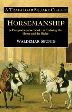 Horsemanship: Comprehensive Book on Training the Horse & Its Rider