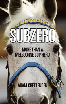 Subzero: More Than a Melbourne Cup Horse (Australian) Due November 1st