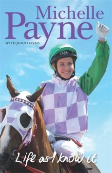Life As I Know It - Michelle Payne