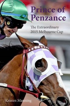 Prince of Penzance: Extraordinary 2015 Melbourne Cup (Australian) Due October
