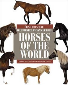 Horses of the World: Princeton Field Guides