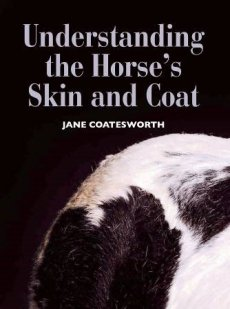 Understanding Horse's Skin and Coat