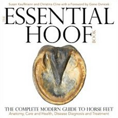 Essential Hoof Book: Complete Modern Guide to Horses Feet