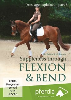 Suppleness Through Flexion and Bend: Dressage Explained Part 3 (DVD)