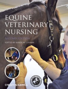 Equine Veterinary Nursing 2nd Edition