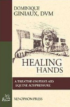 Healing Hands: Treatise on First-Aid Equine Acupressure