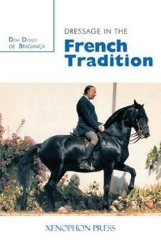 Dressage in the French Tradition