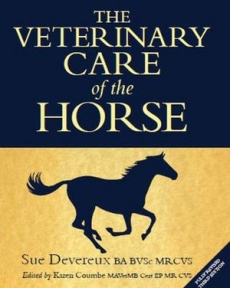 Veterinary Care of the Horse 3rd Edition