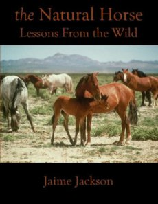 The Natural Horse: Lessons From the Wild 3rd Edition