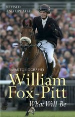 What Will Be: The Autobiography of William Fox-Pitt