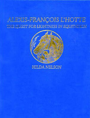 Alexis-Francois L'Hotte & Quest For Lightness In Equitation