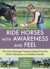 Ride Horses with Awareness and Feel