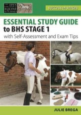 Essential Study Guide to BHS Stage 1: Success in Stages