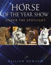 Horse of the Year Show: Under the Spotlight