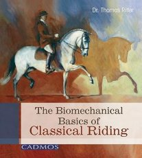 Dressage Principles Based on Biomechanics /  Biomechanical Basics of Classical Riding