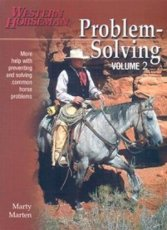 Problem Solving: More Help with Preventing and Solving Common Horse Problems (Vol 2)