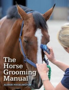 Horse Grooming Manual