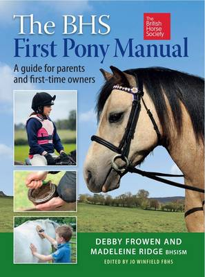 The BHS First Pony Manual