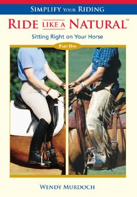 SITTING RIGHT ON YOUR HORSE: RIDE LIKE A NATURAL 1 (DVD)