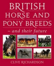 British Horse and Pony Breeds & their future
