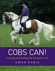 COBS CAN: Training and Riding the Versatile Cob