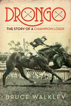 Drongo: The Story of A Champion Loser (Australian Title)