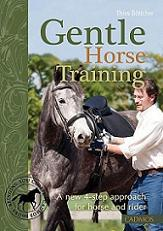 Gentle Horse Training: A New 4-Step Approach for Horse and Rider
