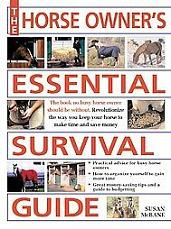 Horse Owners Essential Survival Guide