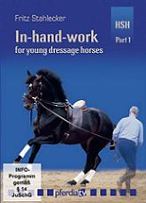 IN HAND WORK FOR YOUNG DRESSAGE HORSERS PART 1 (DVD)