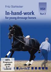 IN HAND WORK FOR YOUNG DRESSAGE HORSERS PART 2 (DVD)