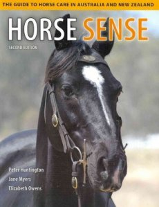 Horse Sense: The Guide to Horse Care in Australia and New Zealand (Australian Title)