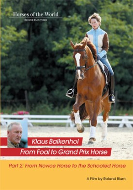 FROM NOVICE HORSE TO SCHOOLED HORSE: PART 2 FROM FOAL TO GP