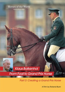 CREATING A GRAND PRIX HORSE: PART 3 FROM FOAL TO GRAND PRIX