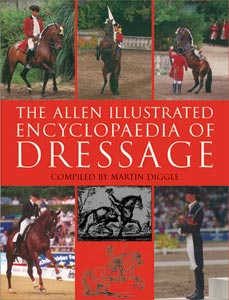 The Allen Illustrated Encyclopaedia of Dressage
