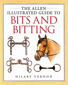 Bits & Bitting: Allen Illustrated Guides