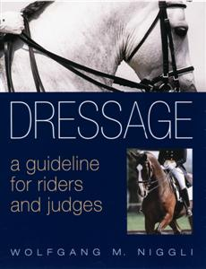 Dressage - A Guideline for Riders and Judges