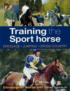 Training the Sport Horse - Dressage  Jumping  Cross-country