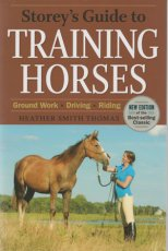 Storey's Guide to Training Horses 2nd Ed