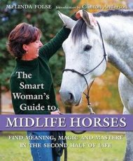 Smart Woman's Guide To Midlife Horses