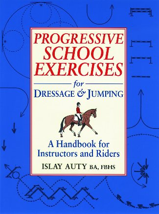 Progressive School Excerises for Dressage and Jumping
