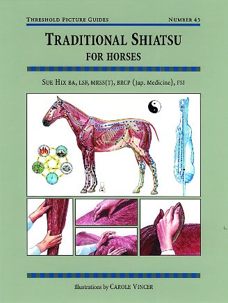 Traditional Shiatsu For Horses: TPG 45