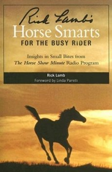 Rick Lamb's Horse Smarts for the Busy Rider