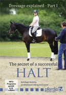 SECRET OF A SUCCESSFUL HALT (DVD) DRESSAGE EXPLAINED 1