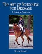 The Art of Schooling for Dressage