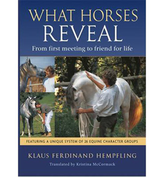 What Horses Reveal (New Ed.)
